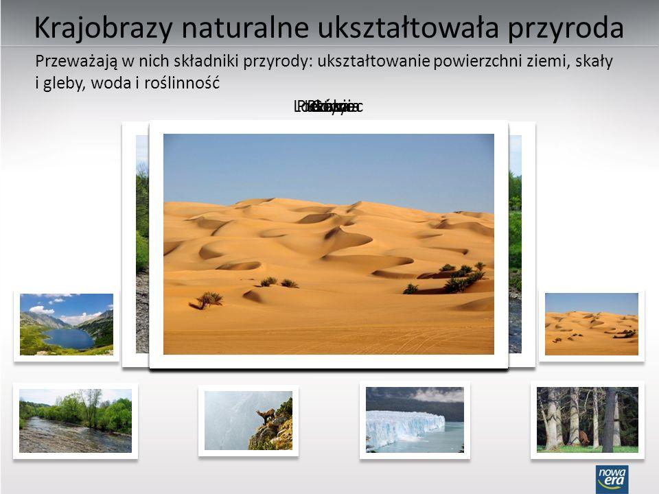 Krajobrazy naturalne ukształtowała przyroda