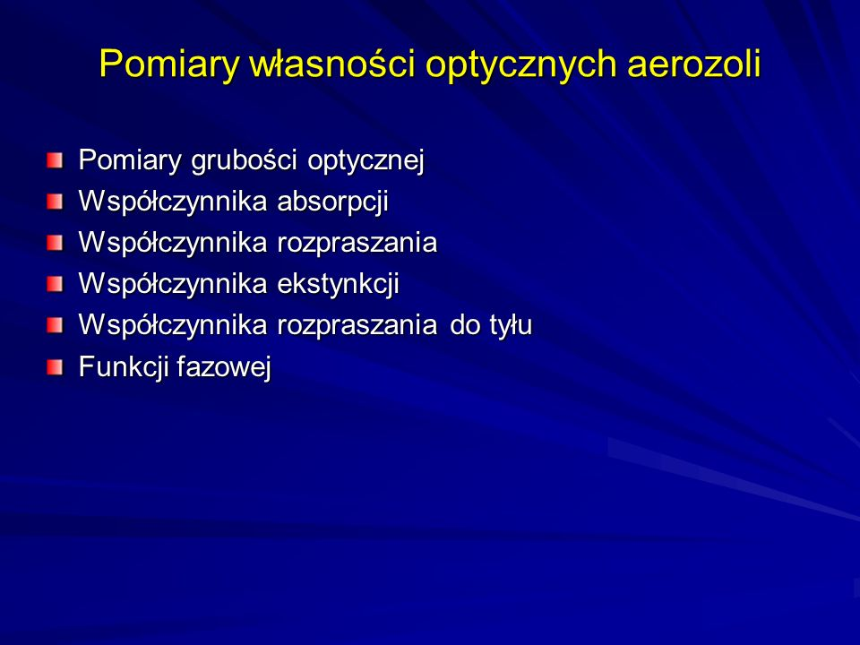 Pomiary własności optycznych aerozoli