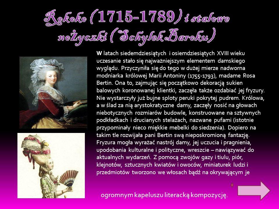 Rokoko ( 1715-1789) i stalowe nożyczki ( Schylek Baroku)
