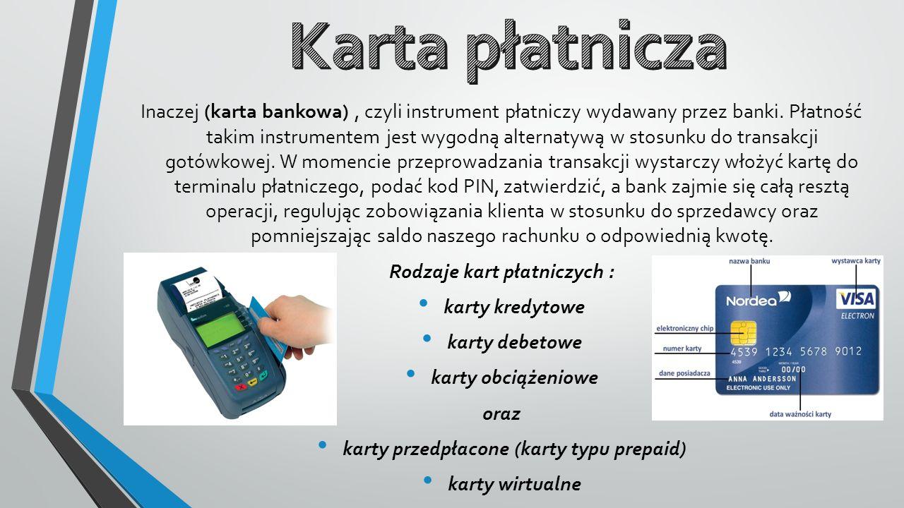 Rodzaje kart płatniczych : karty przedpłacone (karty typu prepaid)