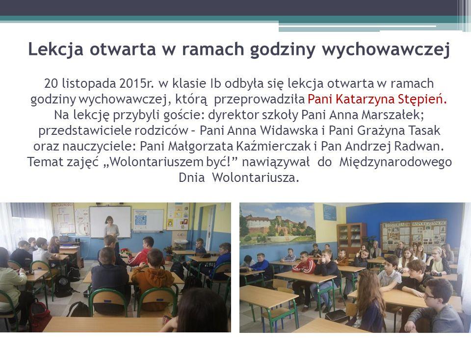 Lekcja otwarta w ramach godziny wychowawczej 20 listopada 2015r