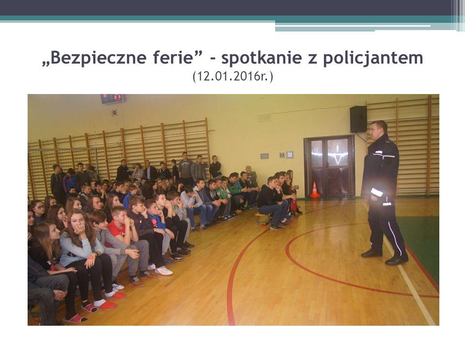 """""""Bezpieczne ferie - spotkanie z policjantem (12.01.2016r.)"""