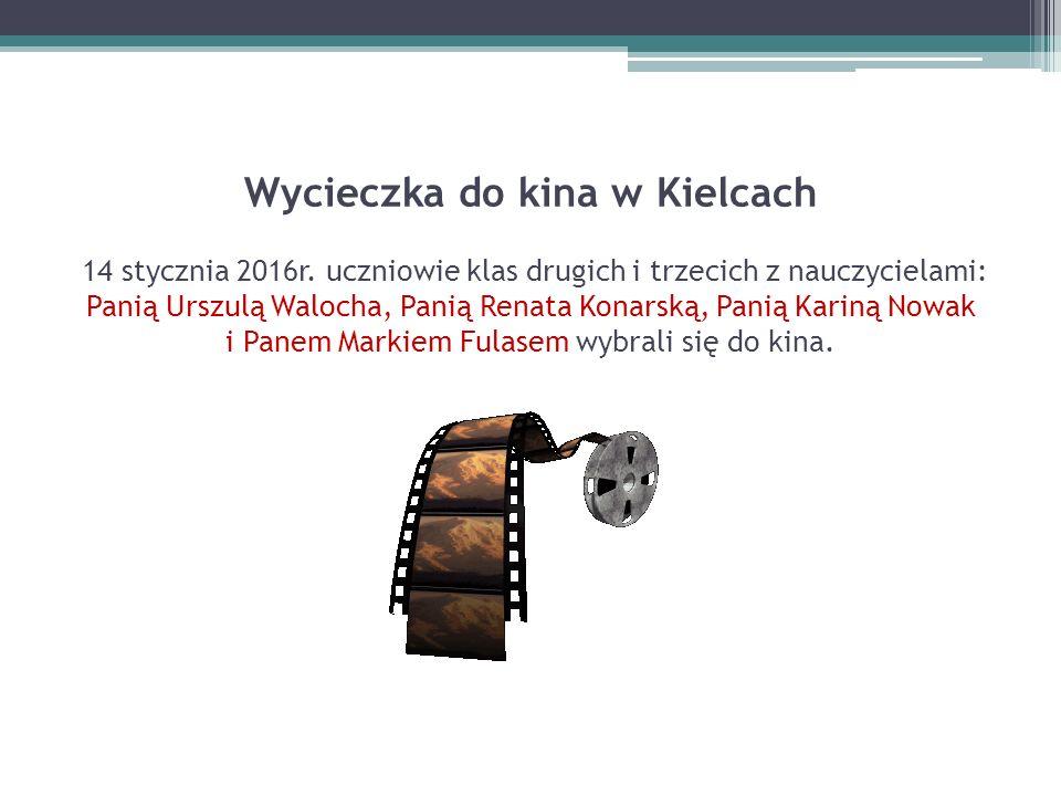 Wycieczka do kina w Kielcach 14 stycznia 2016r