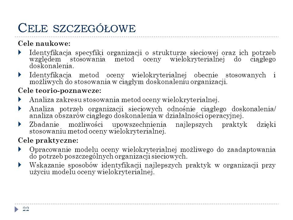 Cele szczegółowe Cele naukowe: