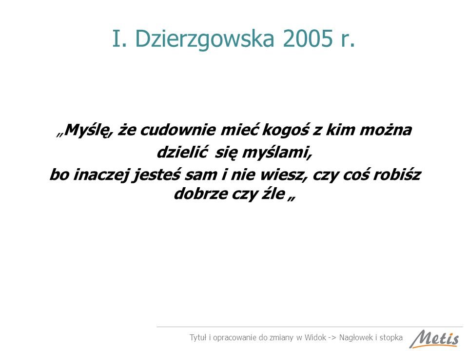 I. Dzierzgowska 2005 r.