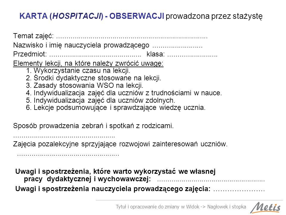KARTA (HOSPITACJI) - OBSERWACJI prowadzona przez stażystę