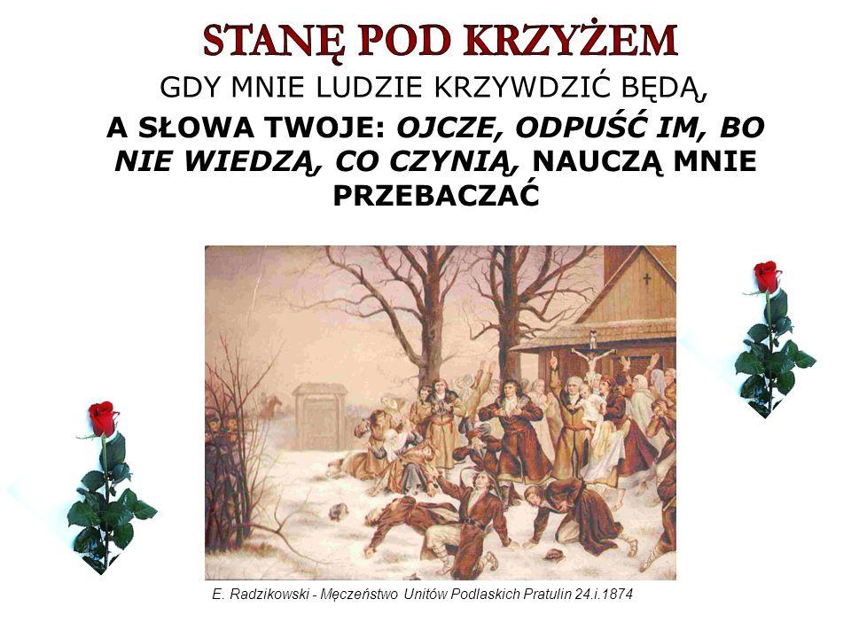 E. Radzikowski - Męczeństwo Unitów Podlaskich Pratulin 24.i.1874