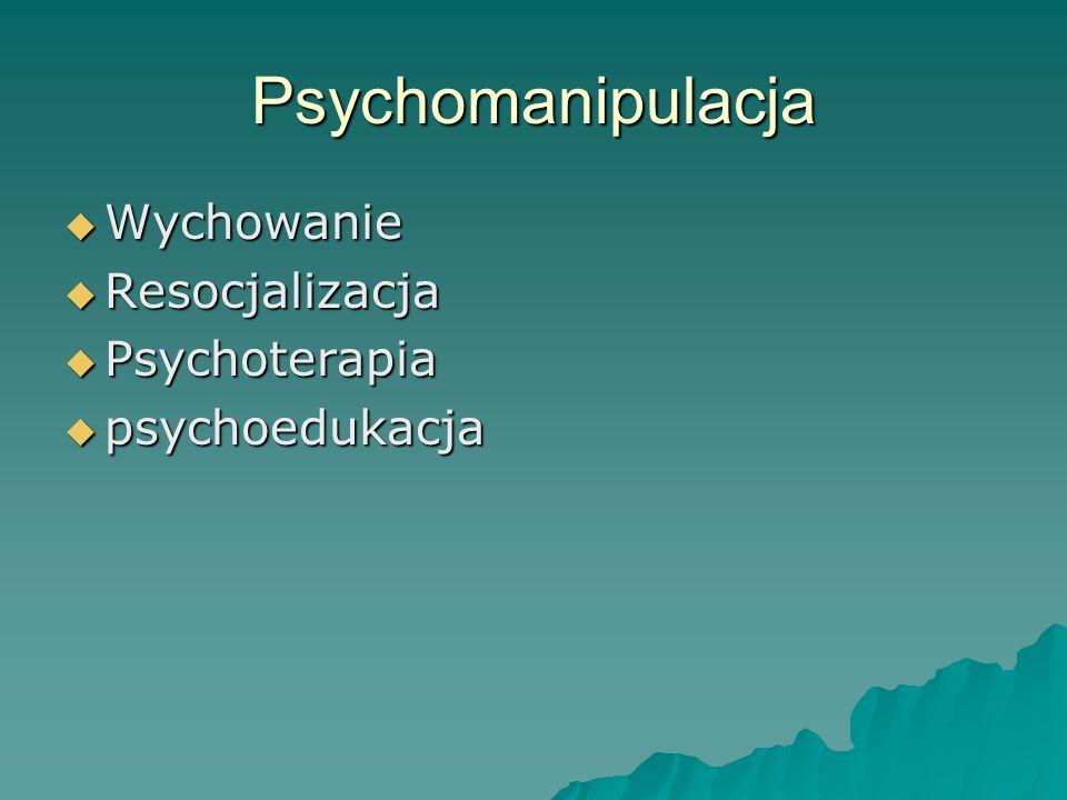 Psychomanipulacja Wychowanie Resocjalizacja Psychoterapia