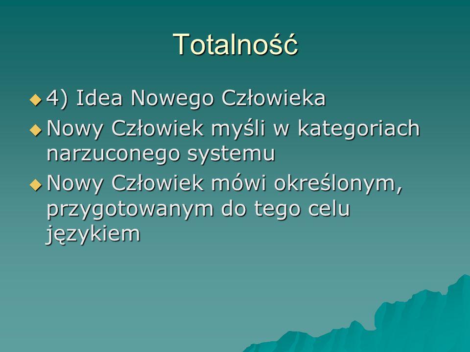 Totalność 4) Idea Nowego Człowieka
