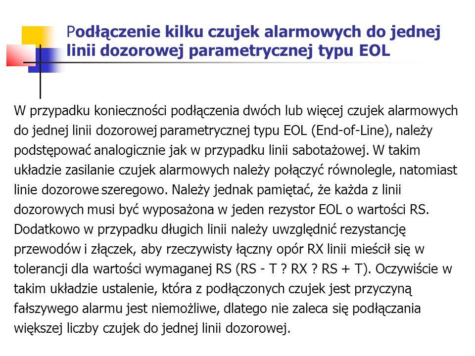 Podłączenie kilku czujek alarmowych do jednej linii dozorowej parametrycznej typu EOL