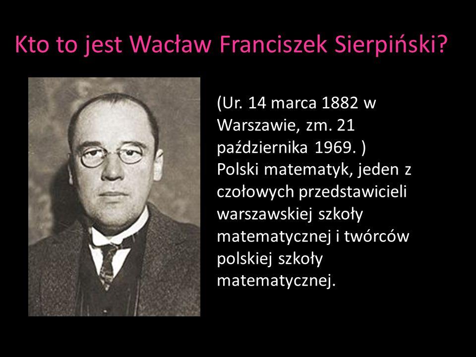 Kto to jest Wacław Franciszek Sierpiński