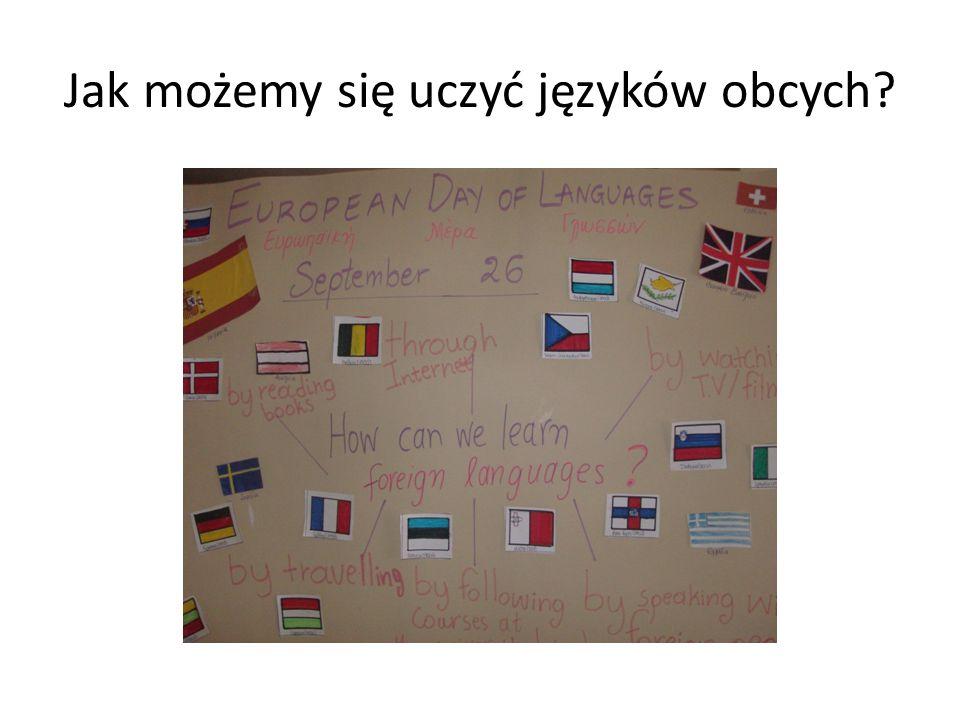 Jak możemy się uczyć języków obcych