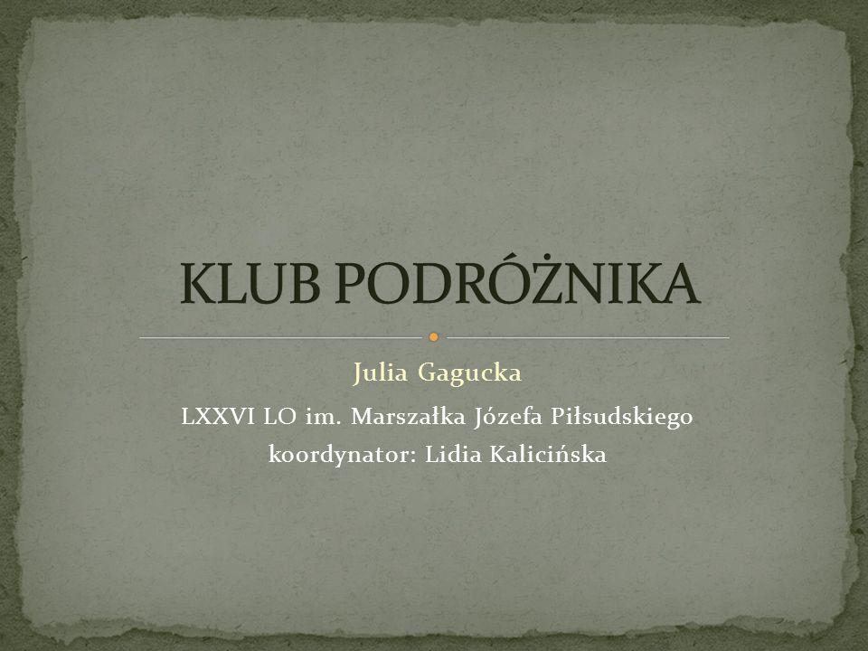 KLUB PODRÓŻNIKA Julia Gagucka