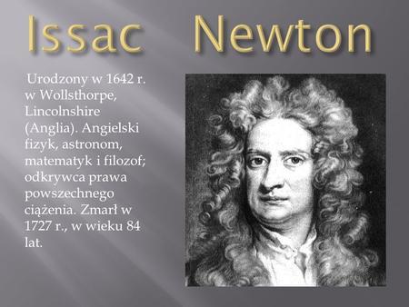 Isaac newton. ppt video online pobierz