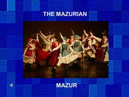 THE MAZURIAN MAZUR.