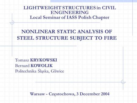 NONLINEAR STATIC ANALYSIS OF STEEL STRUCTURE SUBJECT TO FIRE