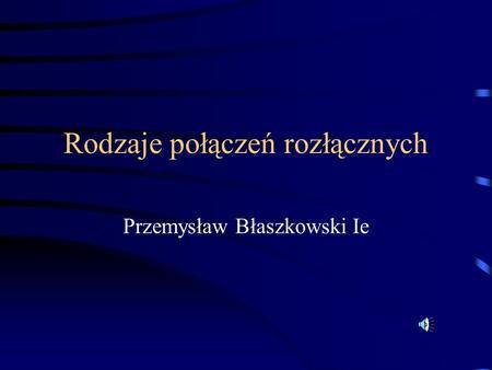 Po czenia czne i roz czne metali ppt video online for Metali online