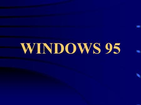 WINDOWS 95.