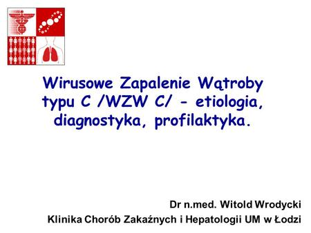 Dr n.med. Witold Wrodycki