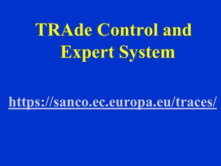 TRAde Control and Expert System