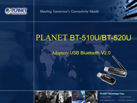 PLANET BT-510U/BT-520U Adaptery USB Bluetooth V2.0.