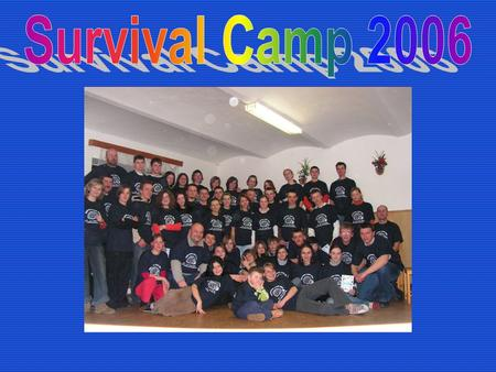 Survival Camp 2006.
