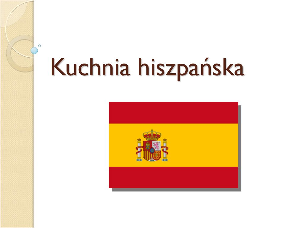 Kuchnia Hiszpanska Ppt Pobierz