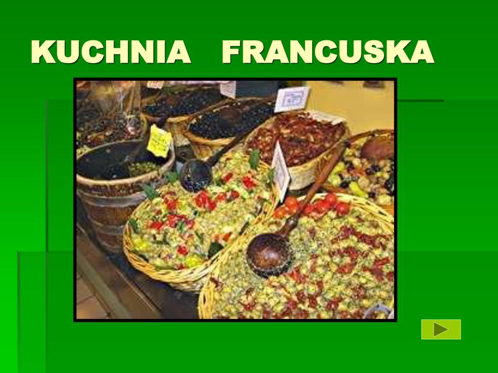 Kuchnia Francuska Ppt Pobierz