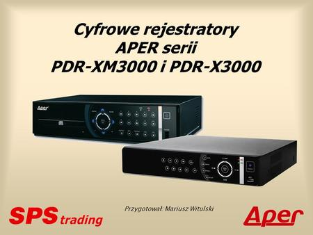 Cyfrowe rejestratory APER serii PDR-XM3000 i PDR-X3000