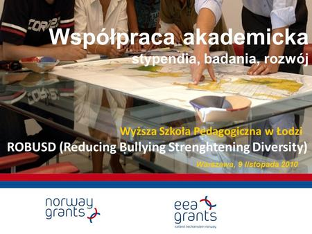 ROBUSD (Reducing Bullying Strenghtening Diversity)