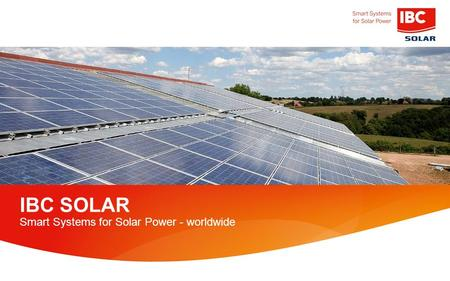 IBC SOLAR Smart Systems for Solar Power - worldwide.