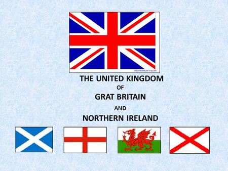 THE UNITED KINGDOM OF GRAT BRITAIN AND NORTHERN IRELAND.