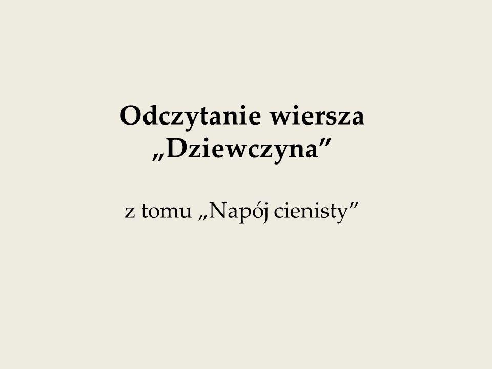 Opalizujący Znaczenia Bolesław Leśmian Dziewczyna Ppt