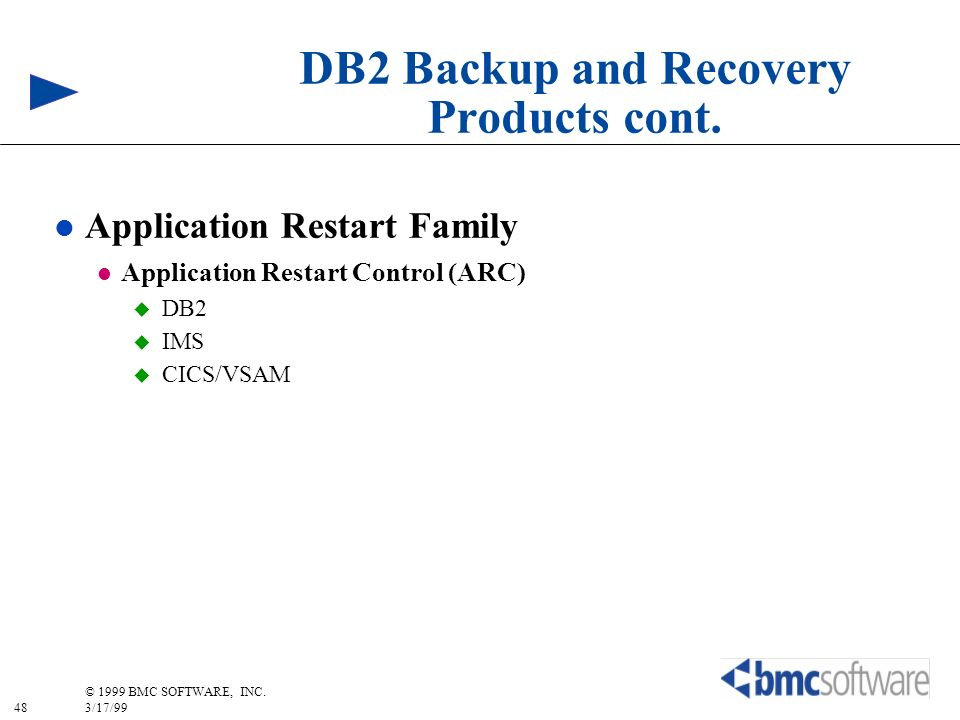 DB2 Backup and Recovery Products cont.