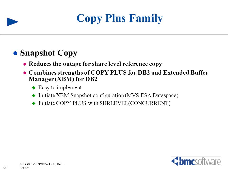 Copy Plus Family Snapshot Copy