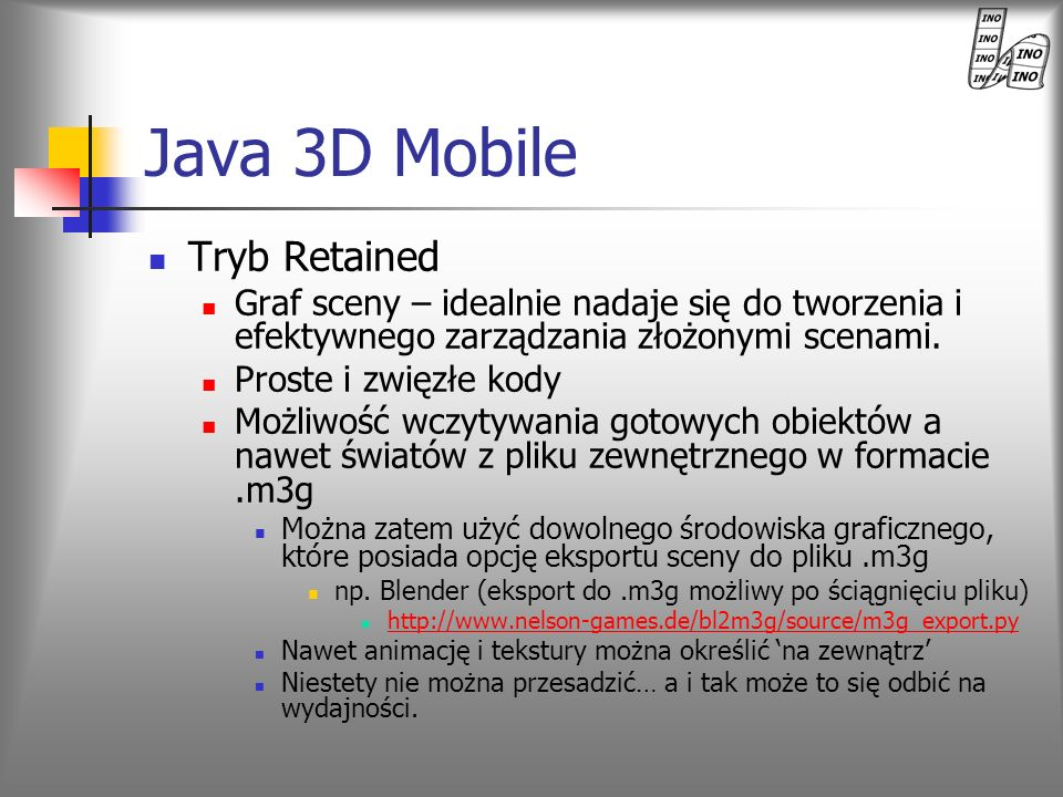 Java 3D Mobile Tryb Retained