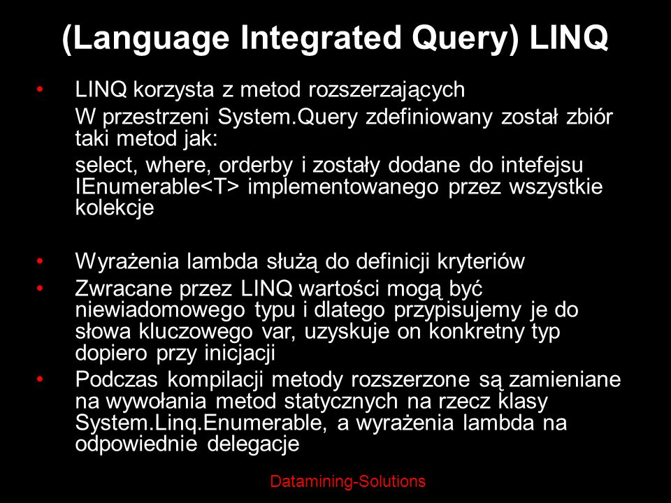 (Language Integrated Query) LINQ