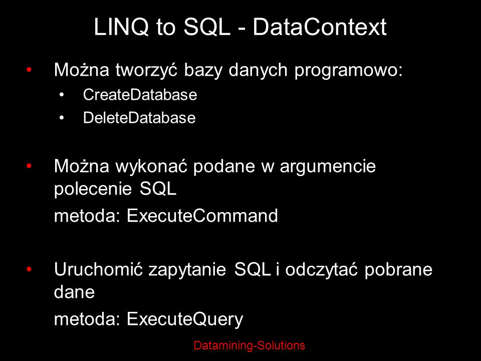 LINQ to SQL - DataContext