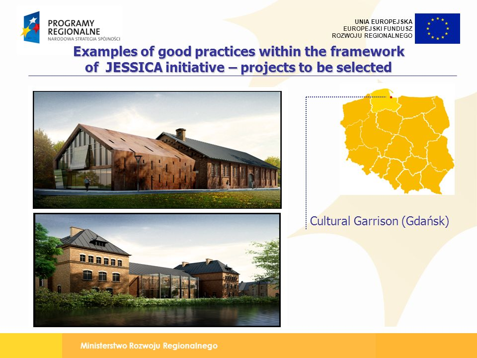 Examples of good practices within the framework of JESSICA initiative – projects to be selected