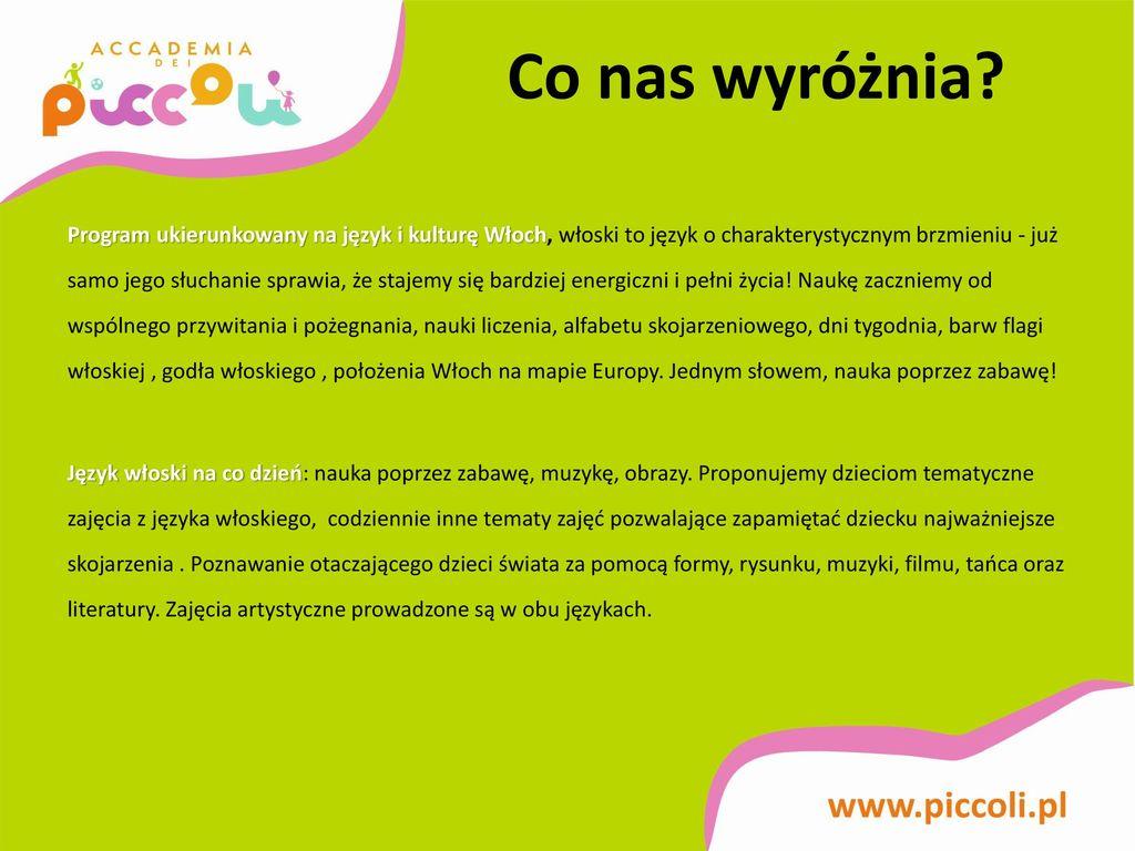 9322f48ed75bbe Polsko-Włoskie Niepubliczne Przedszkole Accademia dei Piccoli - ppt ...
