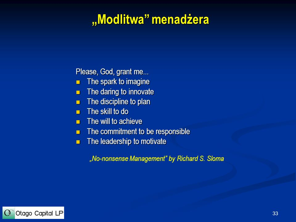 """Modlitwa menadżera Please, God, grant me... The spark to imagine"