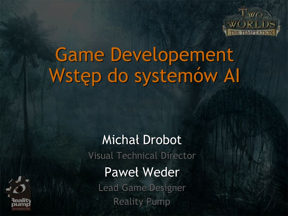 Game Developement Wstęp do systemów AI