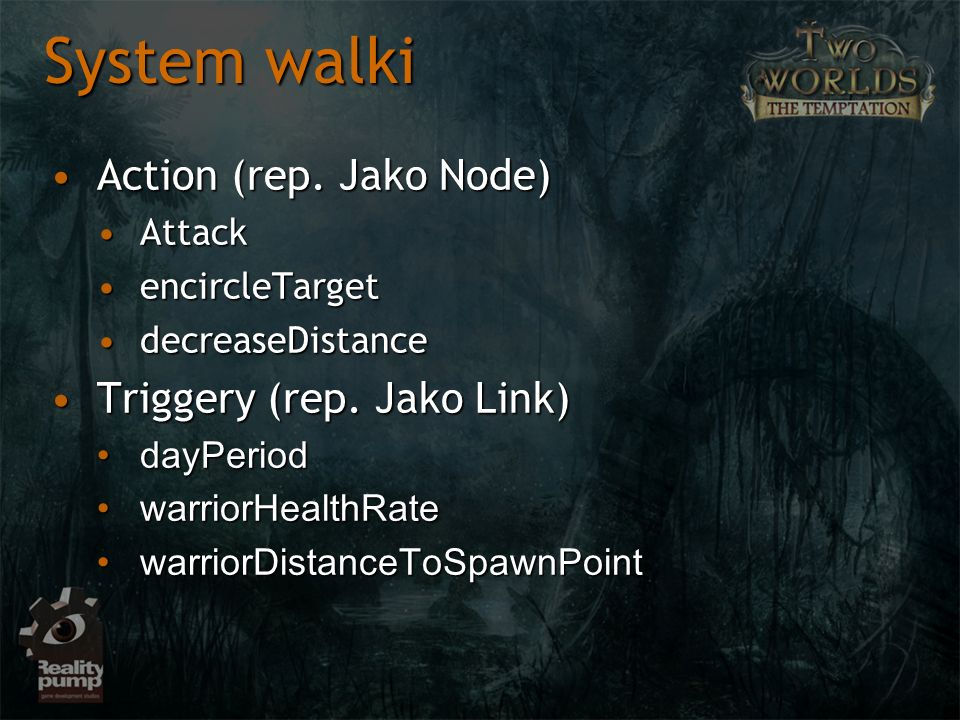 System walki Action (rep. Jako Node) Triggery (rep. Jako Link) Attack
