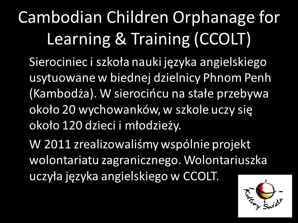 Cambodian Children Orphanage for Learning & Training (CCOLT)
