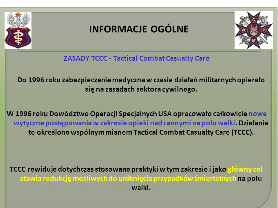 ZASADY TCCC - Tactical Combat Casualty Care
