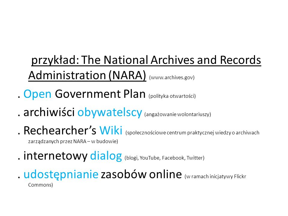 przykład: The National Archives and Records Administration (NARA) (www