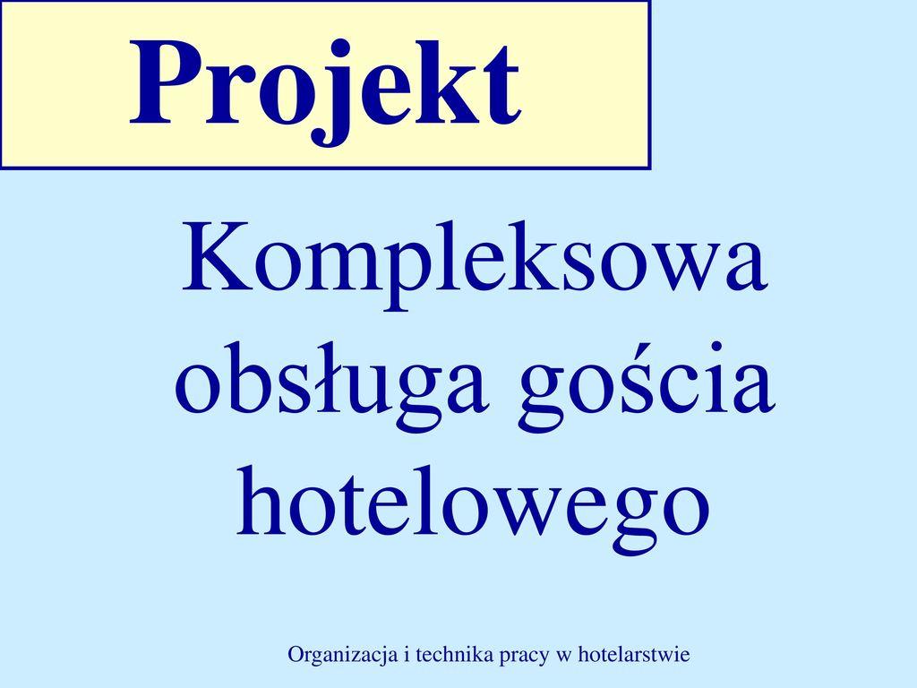Kompleksowa Obsługa Gościa Hotelowego Ppt Pobierz