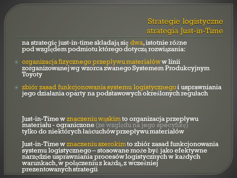 Strategie logistyczne strategia Just-in-Time