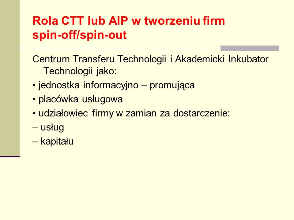 Rola CTT lub AIP w tworzeniu firm spin-off/spin-out