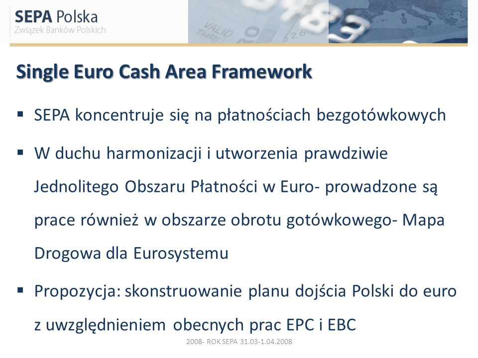 Single Euro Cash Area Framework